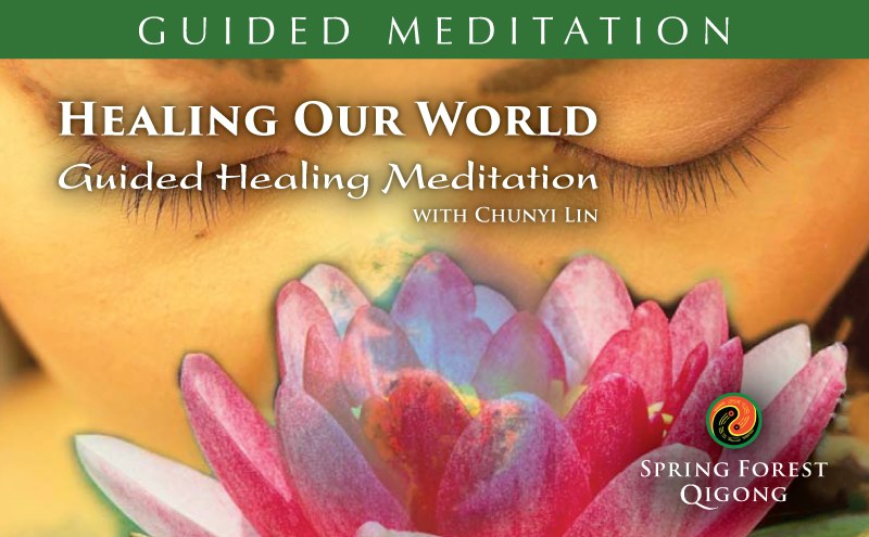 Qigong Meditation Healing Our World