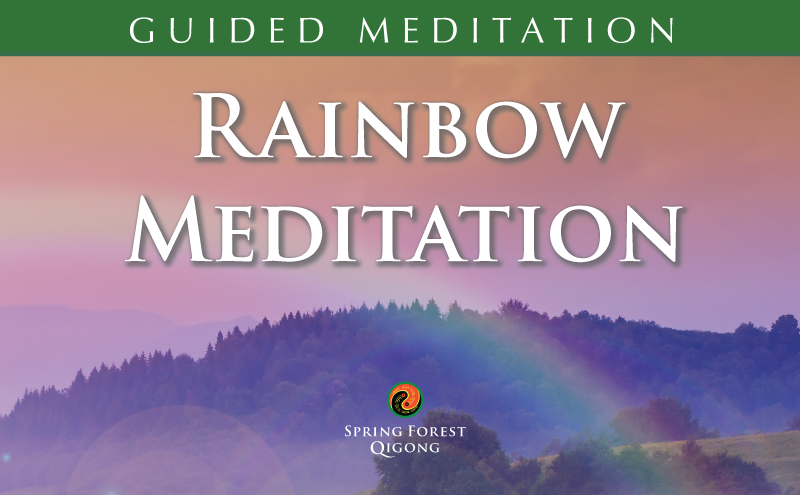 Qigong Meditation Rainbow Spinal Cleasing