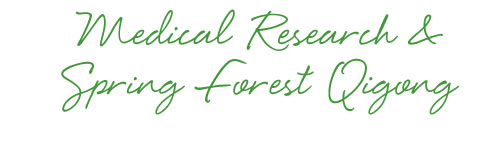 Spring Forest Qigong - Medical Research